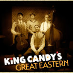 King Candy's Great Eastern